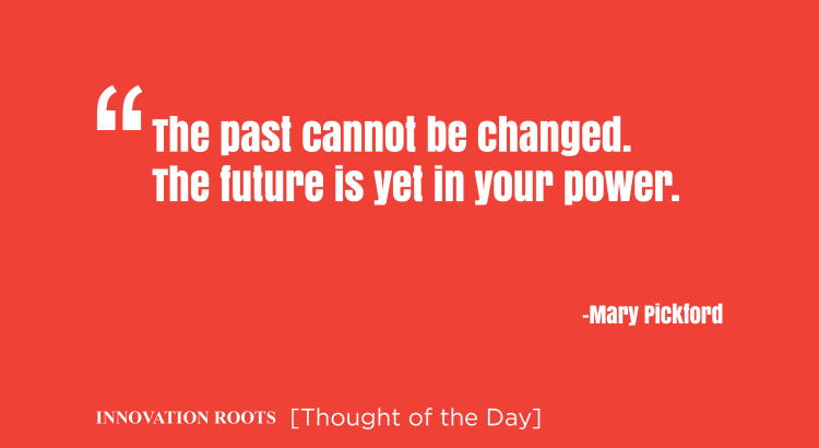 Thought of the day || Innovation Roots