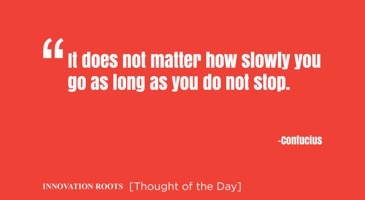 Innovation Roots || Thought of the day