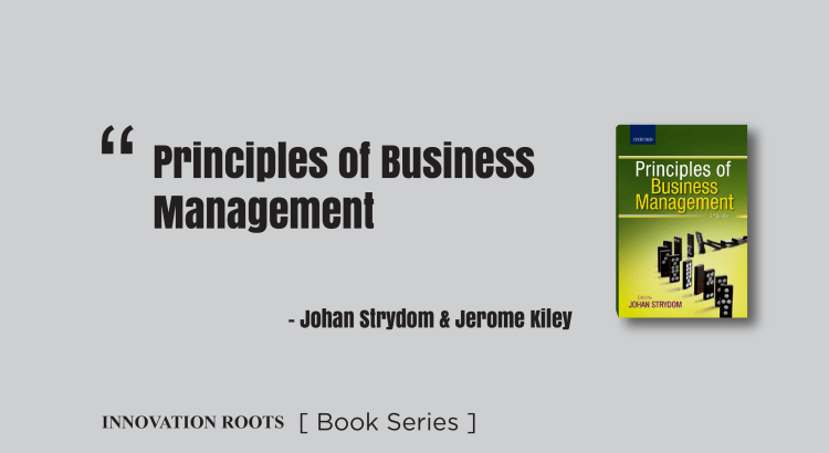Principles of Business Management   Book Series – INNOVATION ROOTS