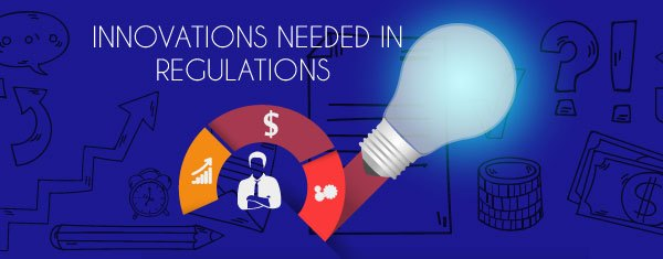 Innovation-needed-in-regulations