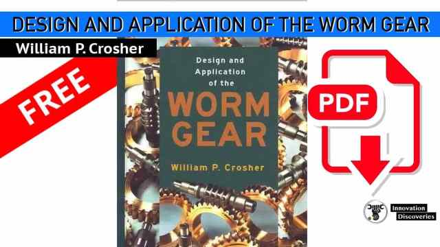 DESIGN AND APPLICATION OF THE WORM GEAR   PDF