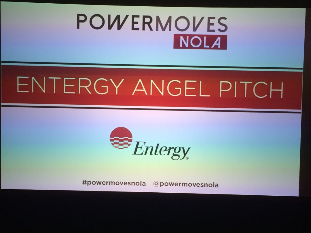 #Entergy #AngelPitch @PowerMovesNOLA