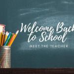 Save the Date August 9th: Meet the Teacher for Middle and High Students/Parents
