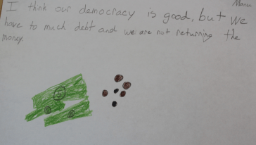 I think our democracy is good, but we have too much debt and we are not returning the money.
