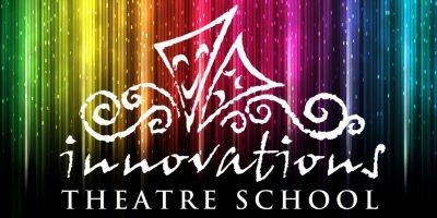 Innovations theatre school