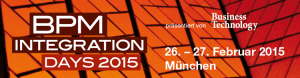 BPM & Integration Days 2015 vom 26. bis 27. Februar in München