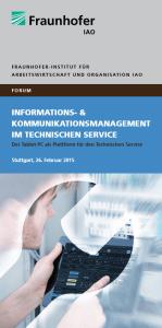 IAO-Forum Informations- und Kommunikationsmanagement im Technischen Service