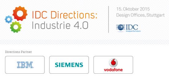 IDC Directions Industrie 4.0 mit Vorträgen von IBM, Siemens, Vodafone und IDC