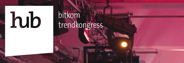 hub conference 2015: BITKOM Trendskongress im Dezember 2015 in Berlin
