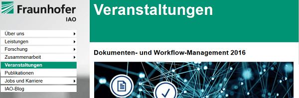 """Forum und Seminare """"Dokumenten- und Workflow-Management 2016"""" am Fraunhofer IAO in Stuttgart"""