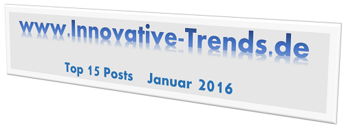 Top-15-Posts im Januar 2016 auf Innovative Trends