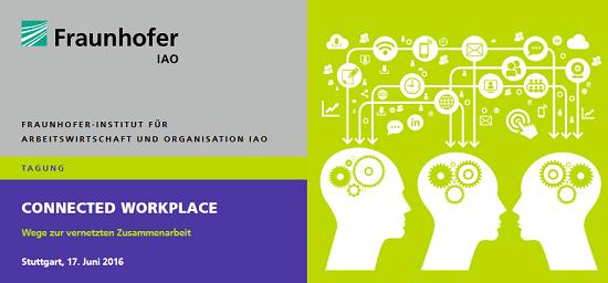 Tagung Connected Workplace - Wege zur vernetzten Zusammenarbeit