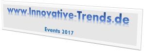 Viele spannende Events in 2017 auf Innovative Trends
