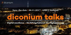 Diconium Talks Stuttgart - Digital Excellence