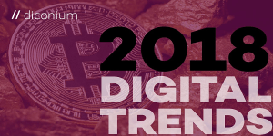Diconium Digital Trends 2018