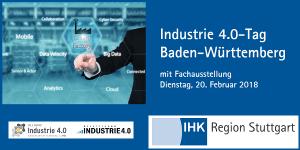 Industrie 4.0-Tag Baden-Württemberg am 20.2. in Stuttgart