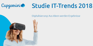 Studie IT-Trends 2018 von Capgemini