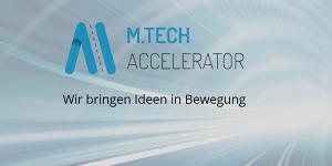 M.TECH Accelerator in Stuttgart
