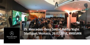 75. Mercedes-Benz Social Media Night (MBSMN)