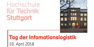 Tag der Informationslogistik 2018 an der HFT Stuttgart
