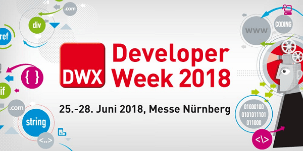 Developer Week 2018 (DWX 2018) vom 25.-28.6. in Nürnberg - .NET, Web, Mobile & Co.
