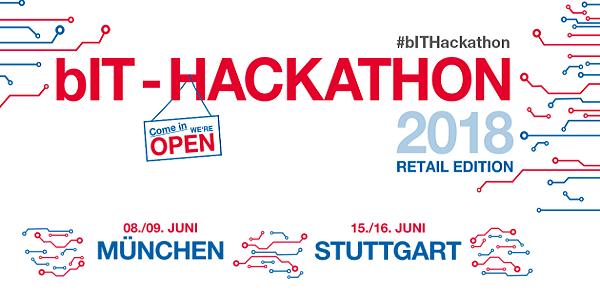 #bITHackathon 2018 (Retail Edition) in München und Stuttgart - Neue Lösungen für den Einzelhandel