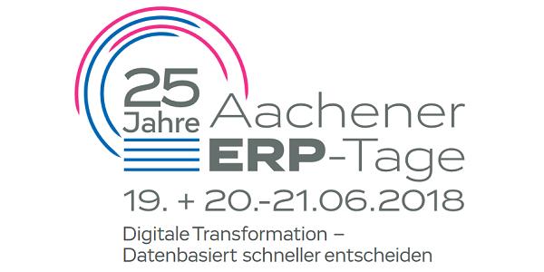 25. Aachener ERP-Tage 2018 vom 19.-21. Juni 2018 (Sonderkonditionen)
