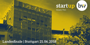 Start-up BW Elevator Pitch - Landesfinale am 21.6.2018 in Stuttgart