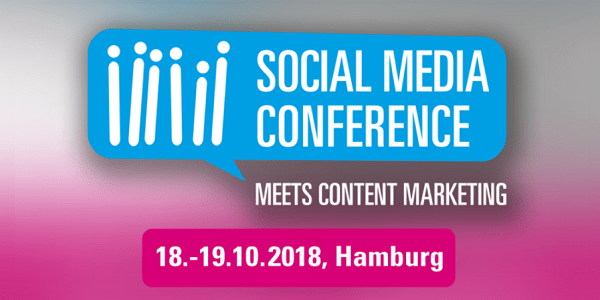 Social Media Conference 2018 am 18.+19.10. in Hamburg (Sonderkonditionen)