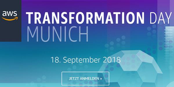 AWS Transformation Day 2018 am 18.9. in München: Anwender- und Praxis-Berichte