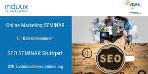 Induux Seminare B2B Online Marketing und SEO