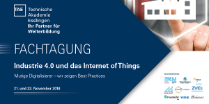 TAE Fachtagung Industrie 4.0 und das Internet of Things