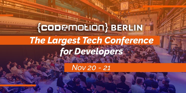 Codemotion Berlin 2018 am 20./21.11. - Tech Conference for Developers (Sonderkonditionen)