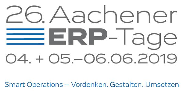 26. Aachener ERP-Tage 2019 am 4. und 5.-6. Juni 2019 - Fokusthema: Smart Operations (Leserrabatt)
