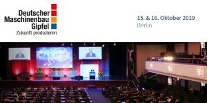 11. Deutscher Maschinenbau Gipfel 2019 in Berlin