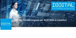 DIGITAL FUTUREcongress 2020 in Frankfurt
