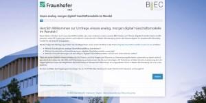 Heute analog, morgen digital? Geschäftsmodelle im Wandel - Umfrage des Fraunhofer IAO