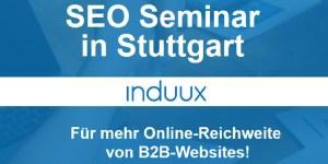 SEO Seminare in Stuttgart von Induux