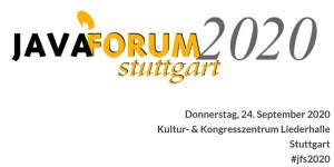 Java Forum Stuttgart 2020