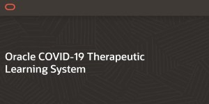 Oracle COVID-19 Therapeutic Learning System