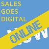 SALES GOES DIGITAL.NOW Online Edition