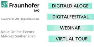 Fraunhofer IAO - Spannende Online-Events des Forschungsbereichs Digital Business