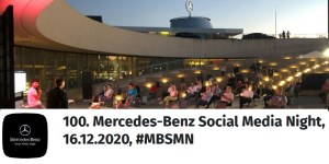 100. Mercedes-Benz Social Media Night (MBSMN)