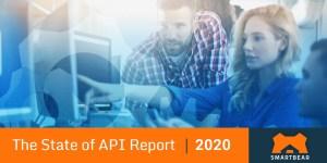 The State of API Report 2020 von SmartBear