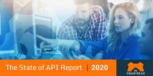 The State of API Report 2020 von SmartBear