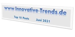 Top 10 Beiträge im Juni 2021