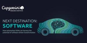 Next Destination: Software - Studie von Capgemini zur softwaregetriebenen Transformation der Automobil-Branche