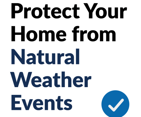 Here's How To Protect Your Home From Natural Weather Events