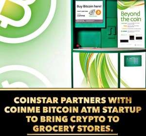 THOUSANDS OF US GROCERY STORES TO SELL BITCOIN AT COINSTAR KIOSKS