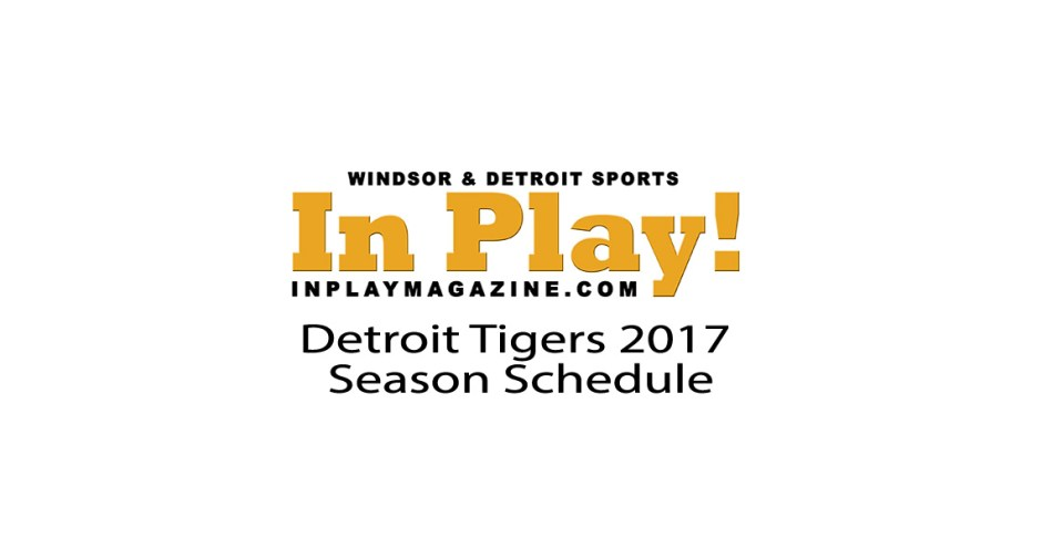2017 Detroit Tigers Schedule
